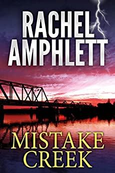 Mistake Creek: (An FBI thriller) by [Amphlett, Rachel]