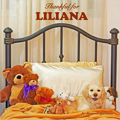 Download Thankful for Liliana: Personalized Book of Gratitude (Personalized Children's Books) PDF, azw (Kindle), ePub, doc, mobi