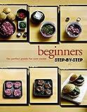 Beginners Step%2Dby%2DStep Cookbook