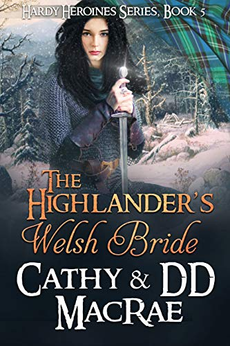 Pdf Romance The Highlander's Welsh Bride: Book 5 in the Hardy Heroines series