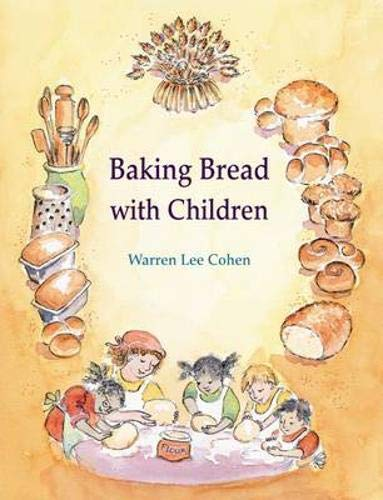 Baking Bread with Children (Crafts and family Activities) (Best Bread For Children)