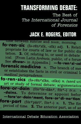 Transforming Debate: The Best of the International Journal of Forensics