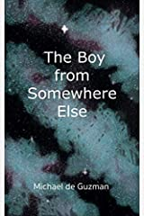 The Boy from Somewhere Else Paperback