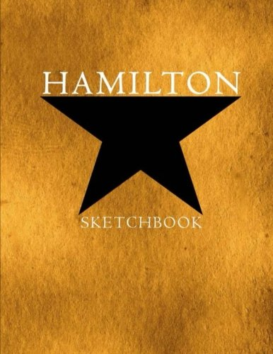 """Hamilton Sketchbook: Alexander Hamilton American Revolution, Blank Sketchbook for Drawing, Artists Students Teachers, Sketchbook Softcover Size 8.5' x 11"""" 100 pages by David Blank Publishing"""