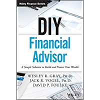 DIY Financial Advisor: A Simple Solution to Build and Protect Your Wealth (Wiley Finance) (English Edition)