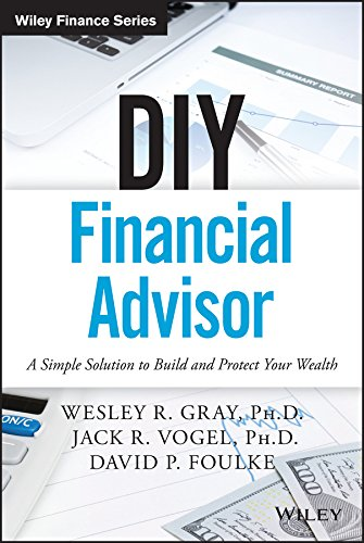 DIY Financial Advisor: A Simple Solution to Build and Protect Your Wealth (Wiley Finance) (Best Way To Protect Assets)