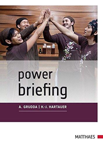 Power Briefing©: Drei Minuten täglich für Ihr Team Taschenbuch – 9. März 2012 Andrea Grudda Hans-Jürgen Hartauer Matthaes Verlag 3875150651