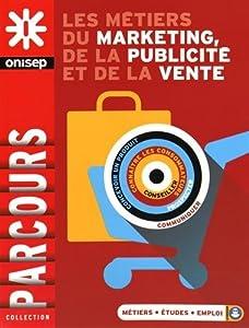 """Afficher """"Les métiers du marketing, de la publicité et de la vente"""""""