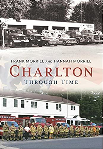 Charlton Through Time (America Through Time)