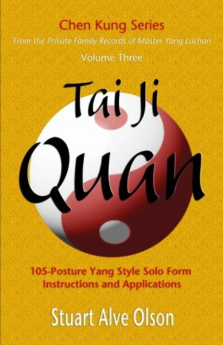 Olson Series (Tai Ji Quan (Chen Kung Series) (Volume 3))
