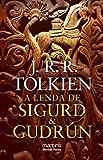 A Lenda de Sigurd & Gudrún