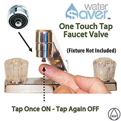 FaucetSaver One Touch Tap Kitchen Or Bathroom Sink Faucet Valve - Bathroom sink spigots