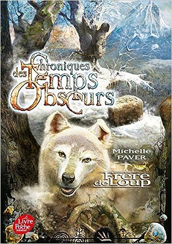 Chroniques Des Temps Obscurs Tome 1 Frere De Loup Ɯ¬ ɀšè²© Amazon