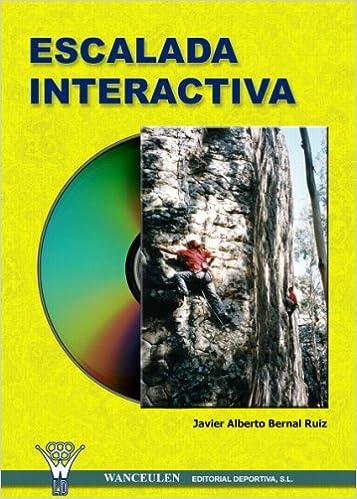 Escalada Interactiva: Amazon.es: Bernal Ruiz, Javier Alberto ...