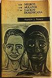 img - for Los Negros, Los Mulatos Y La Nacion Dominicana book / textbook / text book