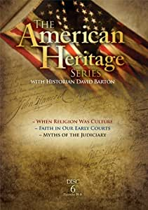 American Heritage Series, Vol. 6: When Religion was Culture, Faith in Our Early Courts, Myths of the Judiciary