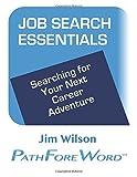 Job Search Essentials, Jim Wilson, 1499791488