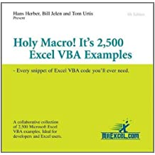 Holy Macro! It's 2,500 Excel VBA Examples: Every Snippet of Excel VBA Code You'll Ever Need