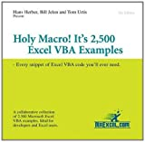 Holy Macro! It's 2,500 Excel VBA Examples, Bill Jelen and Tom Urtis, 1932802185