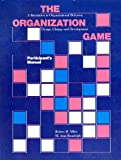 img - for Organization Game: Participants' Manual: A Simulation in Organizational Behaviour, Design, Change and Development book / textbook / text book