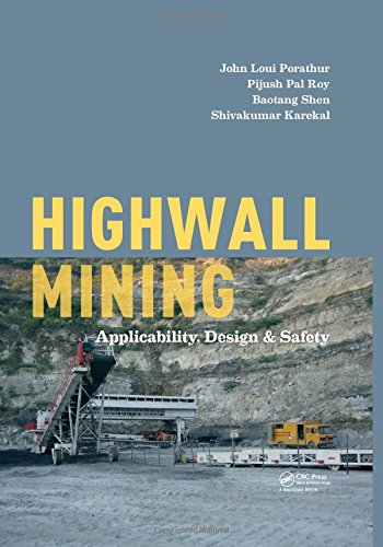 (Highwall Mining: Applicability, Design & Safety)