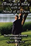 Living in a Body With a Mind of its Own: The Emotional Journey of...
