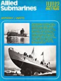 Allied Submarines, Anthony John Watts, 0668041714