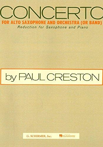 G. Schirmer ED3546 Paul Creston Concerto for Alto Saxophone, Alto Sax/Piano