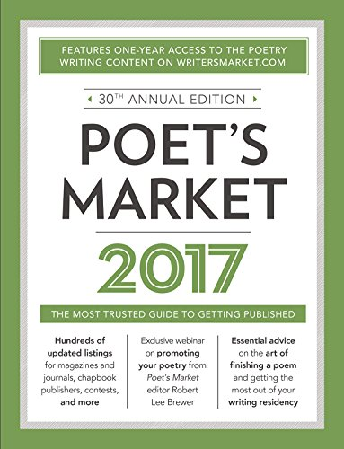 Poet's Market 2017: The Most Trusted Guide for Publishing Poetry by Writer's Digest