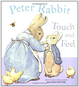 Book Peter Rabbit Touch and Feel Book by Potter, Beatrix (2008)