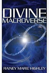 Divine Macroverse Kindle Edition