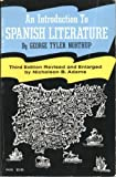 Introduction to Spanish Literature, George T. Northup, 0226594432
