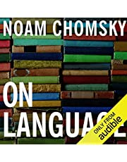 On Language: Chomsky's Classic Works 'Language and Responsibility' and 'Reflections on Language'