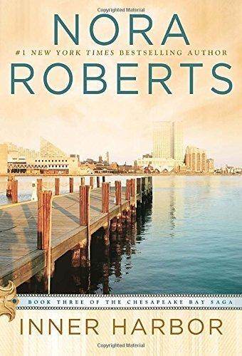 Inner Harbor (Chesapeake Bay Saga) by Nora Roberts - Shopping Harbor Inner