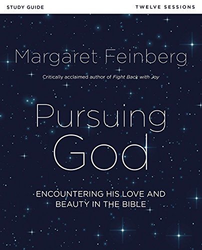 [BEST] Pursuing God Study Guide: Encountering His Love and Beauty in the Bible [P.D.F]