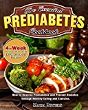 The Essential Prediabetes Cookbook: How to Reverse