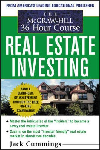 The McGraw-Hill 36-Hour Real Estate Investment Course