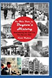img - for On This Date in Dayton's History: Remembering the Gem City One Day At a Time book / textbook / text book