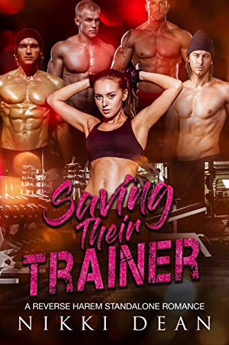 Saving Their Trainer by Nikki Dean