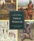 Tribal Wisdom, David McKnight and David M. Anderson, 0811808432