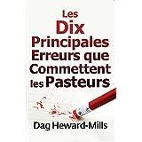 Les dix principales erreurs que commettent les pasteurs (French Edition)