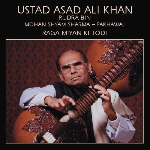 Raga Miyan Ki Todi by Ustad Asad Ali Khan