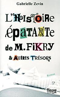 L'histoire épatante de M. Fikry & autres trésors