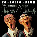 Matterhorn Project - Yo-Lollo-Diuh - Blow Up - INT 125.546