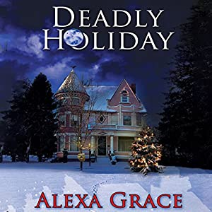 Deadly Holiday Hörbuch