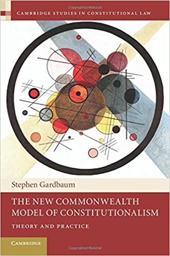 Livres gratuits à télécharger en pdfThe New Commonwealth Model of Constitutionalism: Theory and Practice (Cambridge Studies in Constitutional Law) en français PDF RTF by Stephen Gardbaum