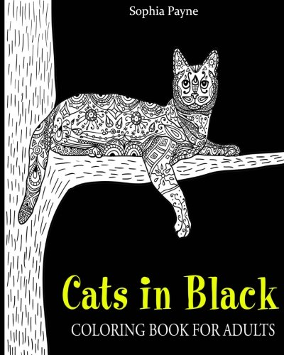 Cats in Black: coloring book for adults (cat coloring books for girls) (Volume 1) pdf