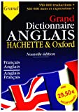the oxford hachette french dictionary french english english french = le grande dictionnaire hachette oxford fran?ais anglais anglais fran?ais