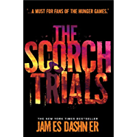 The Scorch Trials (Maze Runner Series Book 2)