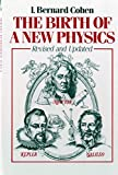 The Birth of a New Physics (Revised and Updated)